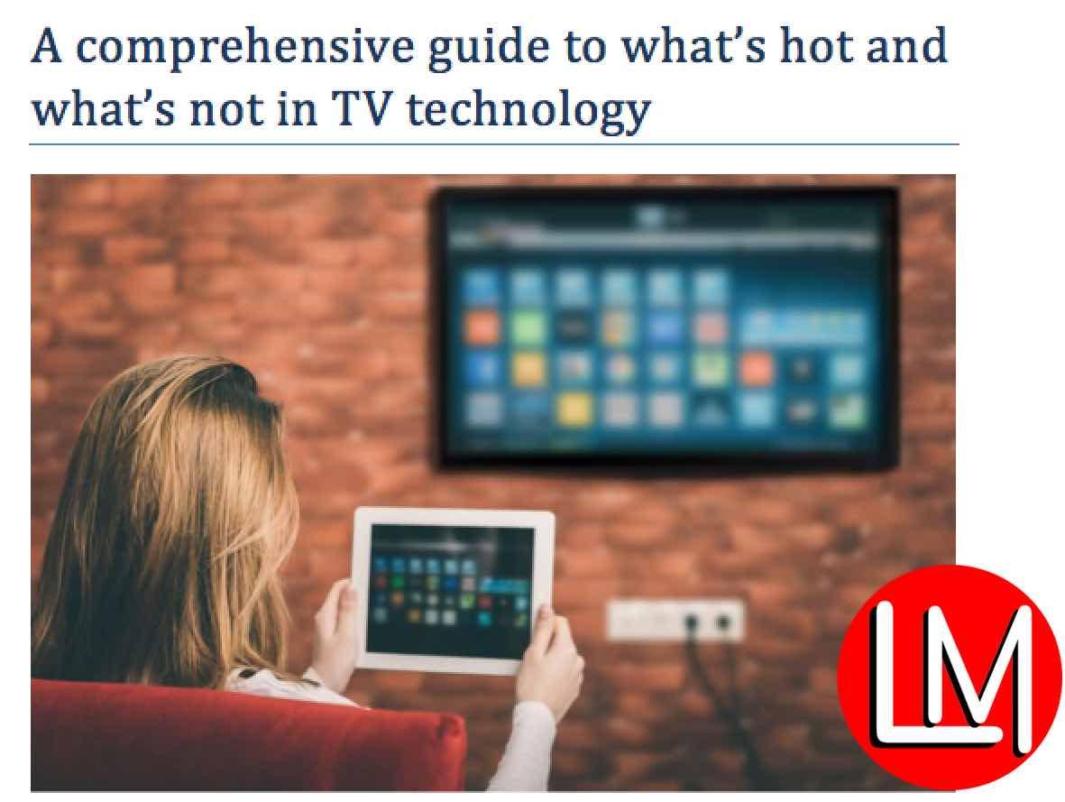 Various tv technology